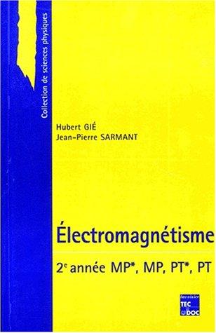 9782743001315: Electromagn�tisme. 2�me ann�e, MP*, MP, PT*, PT