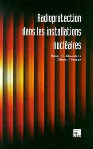 Radioprotection dans les installations nucléaires [Oct 01, 1996] Cho.