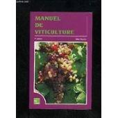 9782743001520: Manuel de viticulture : Guide technique du viticulteur