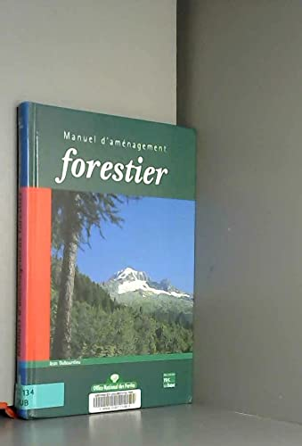 MANUEL D AMENAGEMENT FORESTIER: DUBOURDIEU JEAN