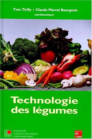 9782743002992: Technologie des legumes coll staa (French Edition)