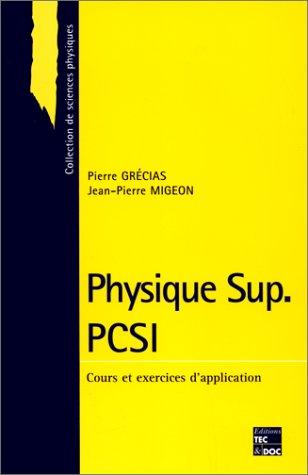 9782743003029: PHYSIQUE SUP PCSI. Cours et exercices d'application