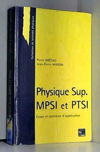 9782743003036: PHYSIQUE SUP MPSI ET PTSI. Cours et exercices d'application