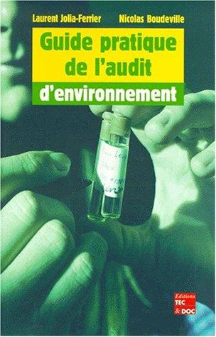 GUIDE PRATIQUE DE L AUDIT D ENVIRONNEMEN: COLLECTIF