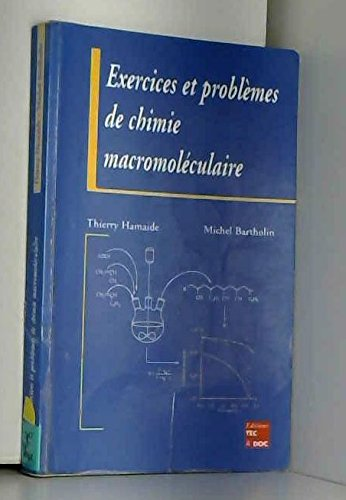 9782743003531: Exercices et problèmes de chimie macromoléculaire