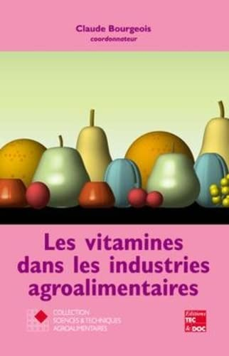 9782743005245: les vitamines dans les industries agroalimentaires coll staa