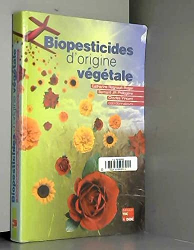 9782743005276: BIOPESTICIDES D'ORIGINE VEGETALE