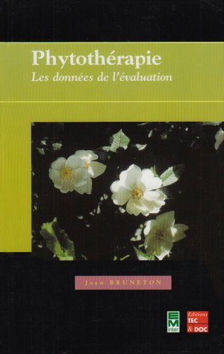 9782743005580: Phytotherapie les donnees de l'evalua tion (French Edition)