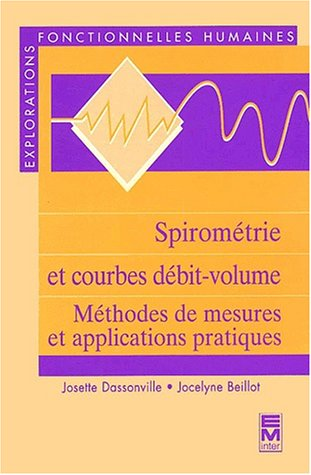 9782743005733: Spirom�trie et courbes d�bit-volume. : M�thodes de mesures et applications pratiques