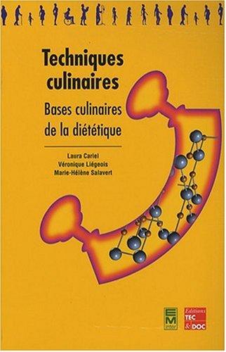 9782743005740: Techniques culinaires : Bases culinaires de la di�t�tique