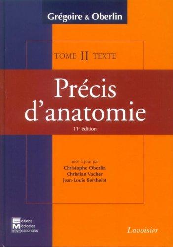 Précis d'anatomie en 2 volumes : Texte: Oberlin, Christophe, Vacher,