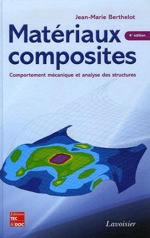 9782743007713: Matériaux composites : Comportement mécanique et analyse des structures