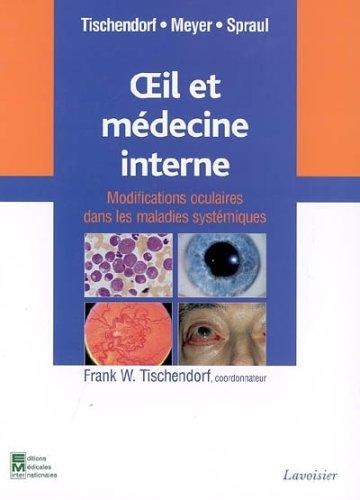 9782743007720: Oeil et m�decine interne : modifications oculaires dans les maladies syst�miques