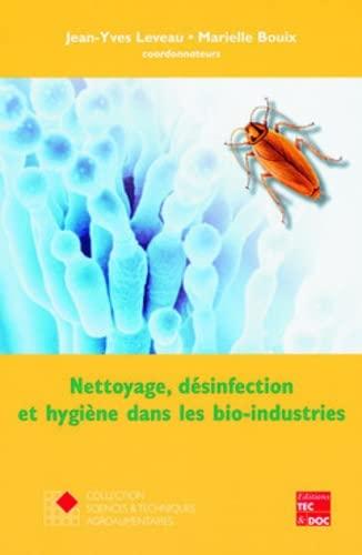 9782743008185: Nettoyage, désinfection et hygiène dans les bio-industries (Coll. (French Edition)