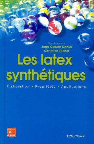LATEX SYNTHETIQUES -LES- ELABORER PROPRI: DANIEL PICHOT