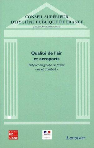 QUALITE DE L AIR ET AEROPORTS - RAPPORT: CONSEIL SUPERIEU D H