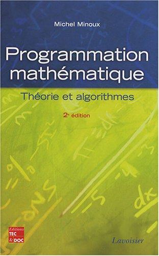 9782743010003: Programmation mathématique : Théorie et algorithmes
