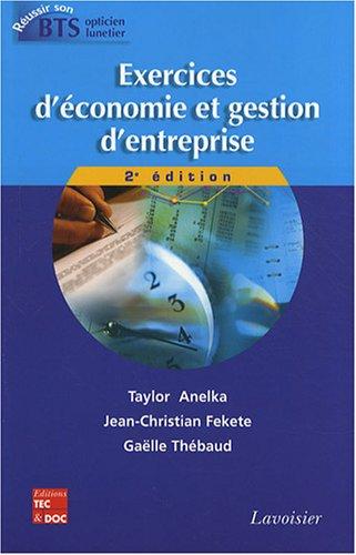 9782743010386: Exercices d'économie et gestion d'entreprise