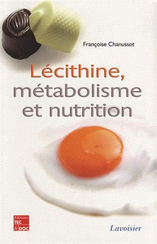 9782743010591: Lécithine, métabolisme et nutrition (French Edition)