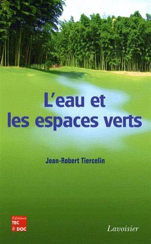 9782743010706: L'eau et les espaces verts (French Edition)