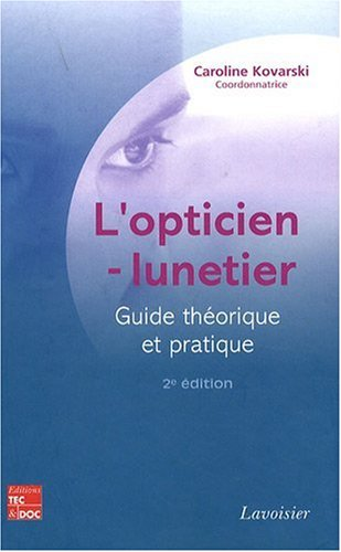 9782743010881: L'opticien-lunetier (French Edition)