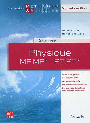 9782743011475: Physique 2e annee mp mp* pt pt* (collection methodes & annales, 2. ed.) (Méthodes et Annales)