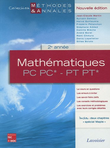 Mathématiques PC PC* - PT PT* 2e: Martin, Jean-Claude; Damour,