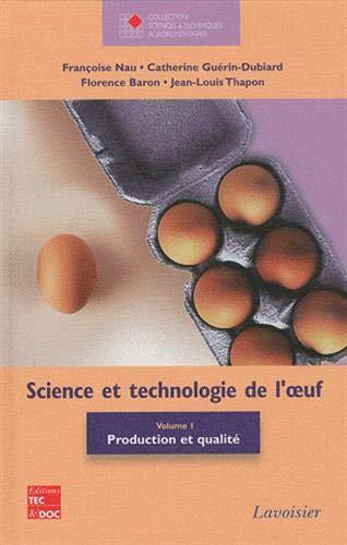 9782743012236: Science et technologie de l'oeuf : Volume 1, Production et qualité (French edition)