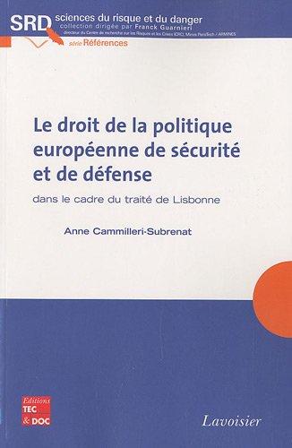 Le droit de la politique europ?: Anne Cammilleri-Subrenat