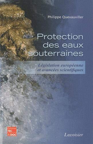 9782743012731: Protection des eaux souterraines : Législation européenne et avancées scientifiques