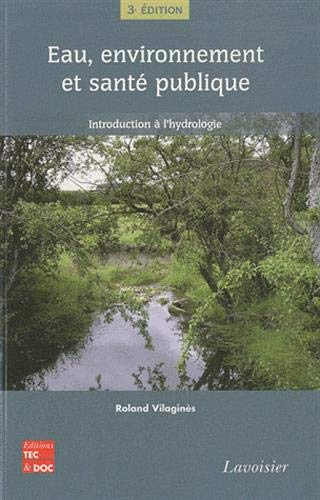 9782743012946: Eau environnement et santé publique introduction à l'hydrologie