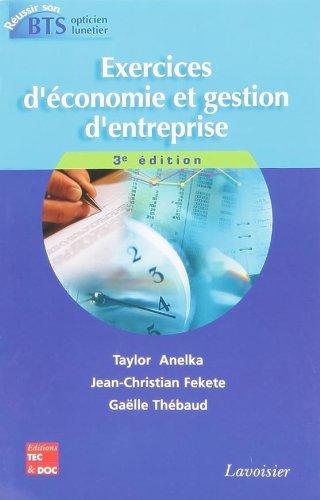 9782743013141: Exercices d'économie et gestion d'entreprise coll réussir son Bts OL (French Edition)