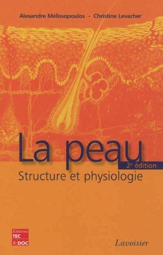 9782743013691: La peau : Structure et physiologie
