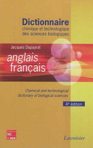 9782743013707: Dictionnaire chimique et technologique des sciences biologiques anglais-francais (French Edition)