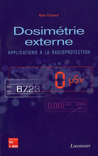 9782743013950: Dosimétrie externe (French Edition)