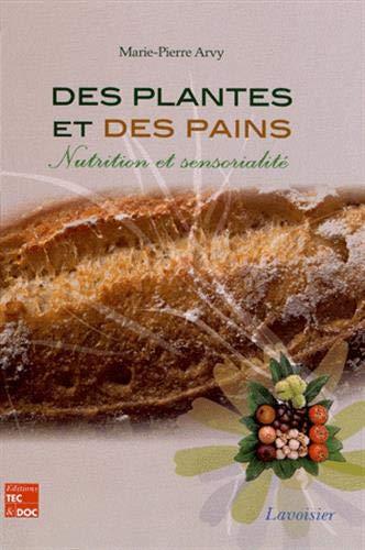 9782743014230: Des plantes et des pains : Nutrition et sensorialité