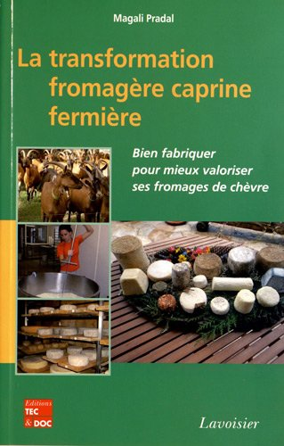 TRANSFORMATION FROMAGERE CAPRINE FERMIER: PRADAL MAGALI