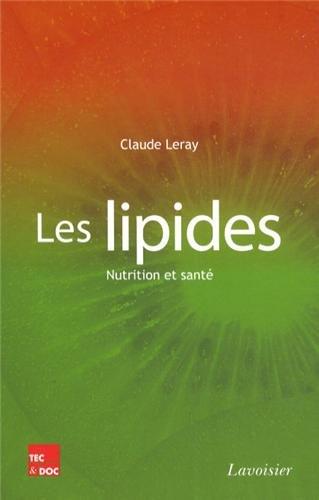 9782743014919: Les lipides : Nutrition et santé