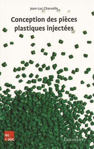 9782743014971: Conception des pièces plastiques injectées