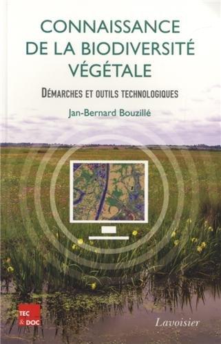 9782743015374: Connaissance de la biodiversité végétale : Démarches et outils technologiques