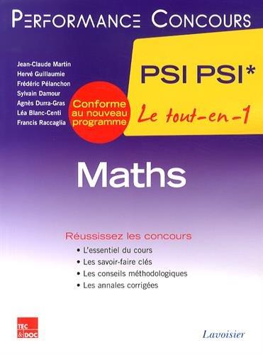 Maths 2e ann?e PSI PSI*: Martin, Jean-Claude, Guillaumie,