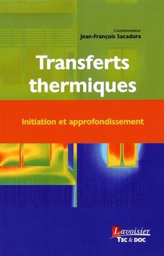 9782743019938: Transferts thermiques : Initiation et approfondissement