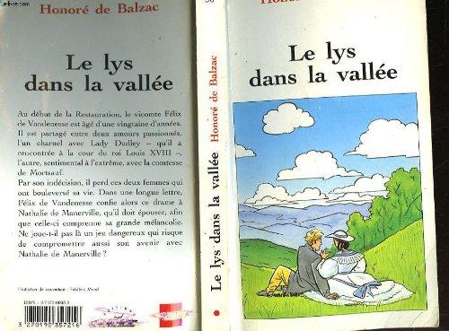 Le lys dans la vallée: BALZAC HONORE DE
