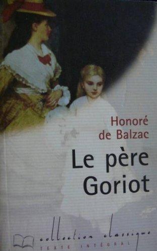 9782743202712: Le père Goriot (Collection Classique)