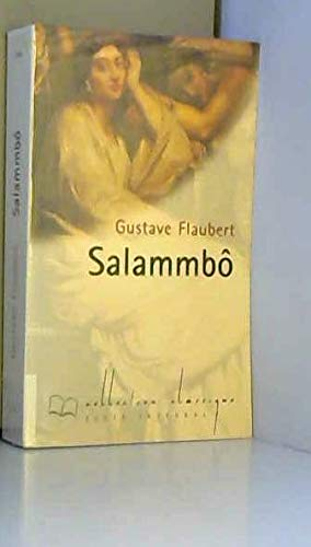 Salammbô (Collection Classique): Gustave Flaubert