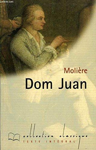 9782743203030: Dom Juan ou Le festin de pierre (Collection Classique)