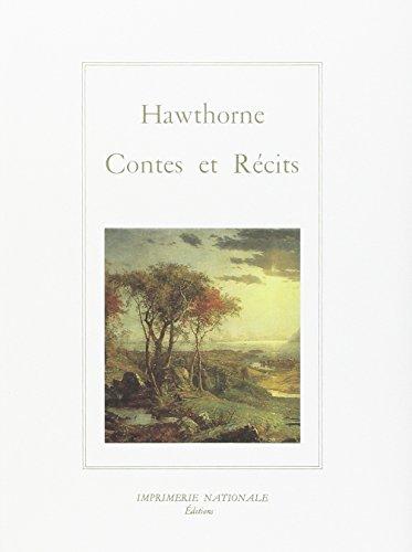 Contes et Recits: Hawthorne, Nathaniel