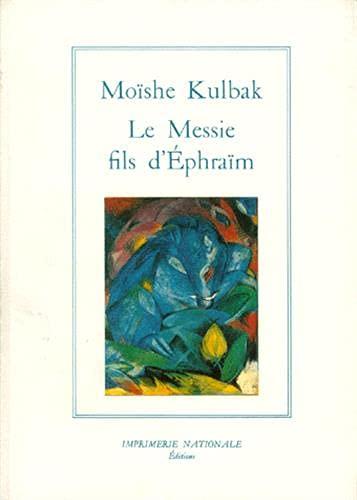 Messie, Fils D'Ephraim: Kulbak, Moishe