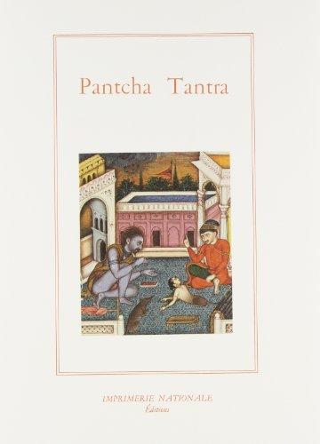 Pantcha Tantra Ou Les Cinq Livres De Fables Indiennes: Anonyme