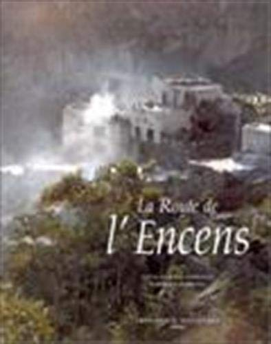 9782743300579: La route de l'encens (Album Luxe)